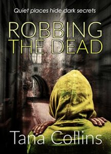 Cover of Robbing The Dead by Tana Collins