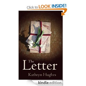 Kathryn Hughes' debut novel, The Letter.